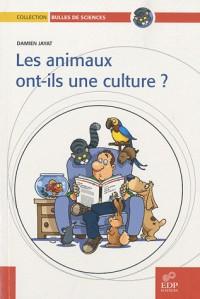 Animaux ont-ils une culture (les)