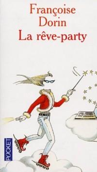 La Rêve party