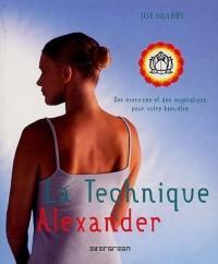 La technique Alexander : Des exercices et des inspirations pour votre bien-être