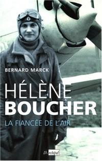 Hélène Boucher, la fiancée de l'air