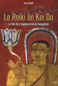 Le Reiki Jin Kei Do : La voie de la sagesse et de la compassion