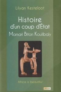 Histoire d'un coup d'Etat : Mamari Biton Koulibaly
