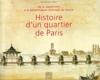 Histoire d'un quartier de Paris de 1650 à nos jours