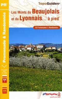 Les monts du Beaujolais et du Lyonnais... à pied