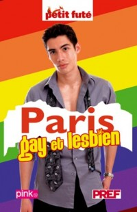 Le Petit Futé Paris Gay et Lesbien
