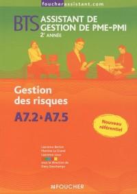Gestion des risques A7,2 à A7,5, BTS assistant de gestion de PME-PMI 2e année