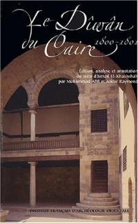 Le Diwan du Caire : 1800-1801