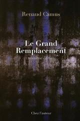 Le Grand Remplacement (Troisieme Edition)
