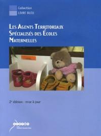 Les Agents Territoriaux Spécialisés des Ecoles Maternelles