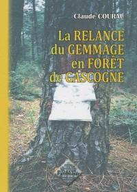 La relance du gemmage en forêt de Gascogne