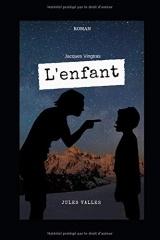L'enfant: Jacques Vingtras - Romans