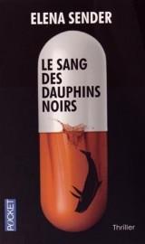 Le Sang des dauphins noirs [Poche]