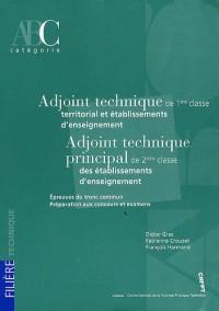 Adjoint technique de 1e classe/Adjoint technique prinipal de 2e classe : Epreuves du tronc commun, préparation aux concours et examens