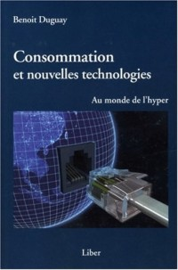 Consommation et nouvelles technologies