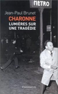 Charonne : Lumières sur une tragédie