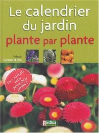 Le Calendrier du jardin, plante par plante
