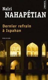Dernier refrain à Ispahan [Poche]