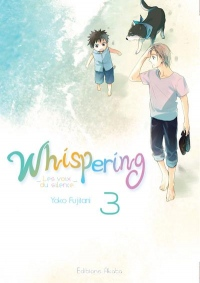 Whispering, les voix du silence - tome 3 (03)