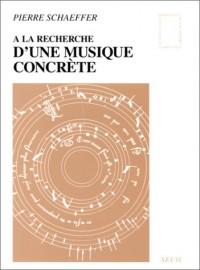 A la recherche de la musique concrète