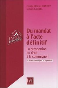 Du mandat à l'acte définitif : La protection du droit à la commission