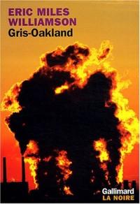 Gris-Oakland
