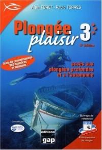 Plongée Plaisir Niveau 3