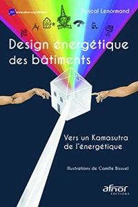 Design énergétique des bâtiments: Vers un Kamasutra de l'énergétique