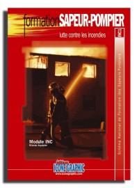 Fascicule Formation Initiale sapeurs-pompiers -  LUTTE CONTRE LES INCENDIE