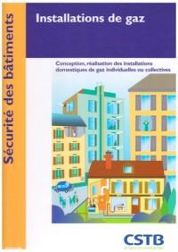 Installations de gaz : Conception, réalisation des installations domestiques de gaz individuelles ou collectives