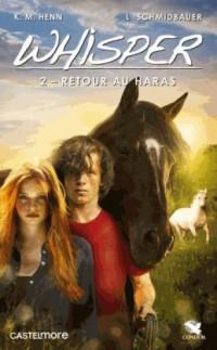 Whisper, T2 : Retour au haras