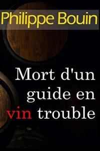 Mort d'un guide en vin trouble