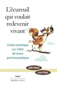 L'Ecureuil Qui Voulait Redevenir Vivant