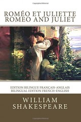 Roméo et Juliette / Romeo and Juliet: Edition bilingue français-anglais / Bilingual edition French-English