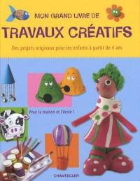Mon grand livre de travaux créatifs