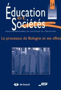 Education et societés 2009/2 - 24 le processus de Bologne et ses effets