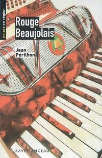 Rouge Beaujolais