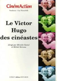 CinémAction, N° 119 : Le Victor Hugo des cinéastes