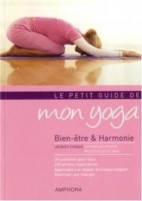 Le petit guide de mon yoga : Bien-être et harmonie