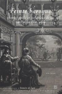 Feintes baroques. les décors de theatre du XVIième et du XVIIième siecles