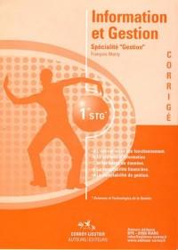 Information et Gestion Spécialité Gestion 1e STG : Manuel d'énoncés