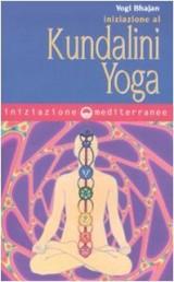 Bhajan, Y: Iniziazione al kundalini yoga