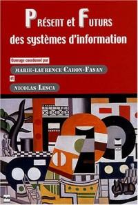 Présent et futurs des systèmes d'information