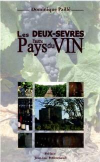 Les Deux-Sevres, l'Autre Pays du Vin
