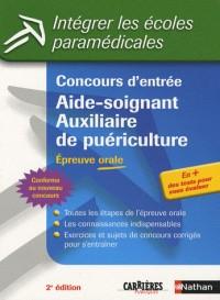 Concours d'entrée Aide-soignant Auxiliaire de puériculture : Epreuve orale