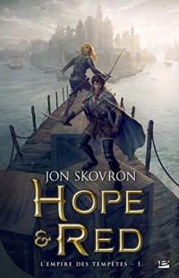 L'Empire des tempêtes, T1 : Hope et Red