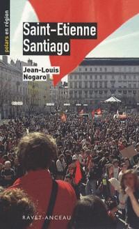 Saint-Etienne - Santiago