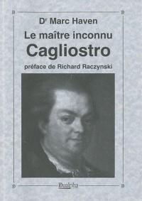 Le maître inconnu Cagliostro
