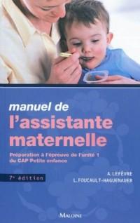 Manuel de l'assistante maternelle : Préparation à l'épreuve de l'unité 1 du CAP Petite enfance