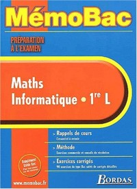 MEMO PREPA.EXAM. MATHS/INFORMAT.1ERE L    (Ancienne Edition)