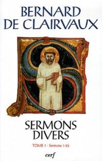Sermon divers : Tome 1, Sermons 1-22